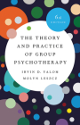 The Theory and Practice of Group Psychotherapy Cover Image