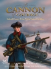 The Cannon of Courage: Gabriel Cooper & the Noble Train of Artillery Cover Image