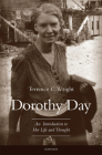Dorothy Day: An Introduction to Her Life and Thought Cover Image