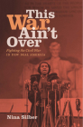 This War Ain't Over: Fighting the Civil War in New Deal America Cover Image