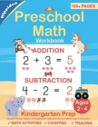 Preschool Math Workbook: Number Tracing, Addition and Subtraction math workbook for toddlers ages 2-4 and pre k Cover Image