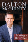 Dalton McGuinty: Making a Difference Cover Image