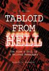 Tabloid from Hell: (4th Edition): The Rise Cover Image