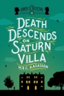 Death Descends on Saturn Villa (Grower Street Detectives #3) Cover Image
