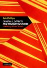 Crystals, Defects and Microstructures: Modeling Across Scales Cover Image