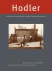 Ferdinand Hodler. Catalogue Raisonné der Gemälde: Band 4: Biografie und Dokumente Cover Image