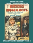 Brides Romances: Volume 1 Reader Collection: Gwandanaland Comics #3035-A: Economical Black & White Version - Engaging Stories Of Love - Cover Image
