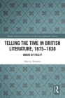 Telling the Time in British Literature, 1675-1830: Hours of Folly? (British Literature in Context in the Long Eighteenth Century) Cover Image