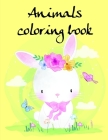 Animals coloring book: Easy and Funny Animal Images (Early Learning #20) Cover Image