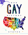 Our Gay History in Fifty States Cover Image