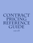 Contract Pricing Reference Guide: 2018 Cover Image