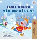 I Love Winter (English Czech Bilingual Book for Kids) Cover Image