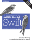 Learning Swift: Building Apps for Macos, Ios, and Beyond Cover Image
