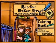 B is For Baker Street - My First Sherlock Holmes Coloring Book Cover Image
