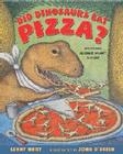 Did Dinosaurs Eat Pizza?: Mysteries Science Hasn't Solved Cover Image