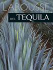 Larousse del Tequila Cover Image