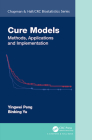 Cure Models: Methods, Applications, and Implementation (Chapman & Hall/CRC Biostatistics) Cover Image