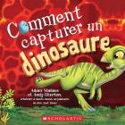 Comment Capturer Un Dinosaure Cover Image