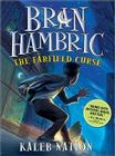 Bran Hambric: The Farfield Curse Cover Image