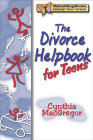 The Divorce Helpbook for Teens (Rebuilding Books) Cover Image