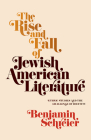 The Rise and Fall of Jewish American Literature: Ethnic Studies and the Challenge of Identity (Jewish Culture and Contexts) Cover Image