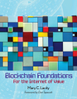 Blockchain Foundations: For the Internet of Value Cover Image