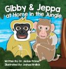 Gibby and Jeppa at Home in the Jungle Cover Image