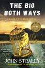 The Big Both Ways (A Cold Storage Novel #1) Cover Image