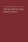 Georgia Land Surveying History and Law Cover Image