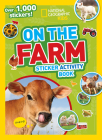 National Geographic Kids On the Farm Sticker Activity Book: Over 1,000 Stickers! (NG Sticker Activity Books) Cover Image