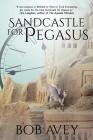 Sandcastle for Pegasus Cover Image