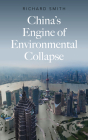 China's Engine of Environmental Collapse Cover Image