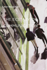 The Ecstasy of Communication (Semiotext(e) Foreign Agents) Cover Image