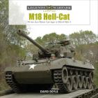 M18 Hell-Cat: 76 MM Gun Motor Carriage in World War II (Legends of Warfare: Ground #18) Cover Image