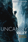 Uncanny Valley: Adventures in the Narrative Cover Image