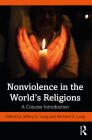Nonviolence in the World's Religions: A Concise Introduction Cover Image