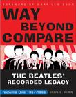Way Beyond Compare: The Beatles' Recorded Legacy, Volume One: 1957-1965 Cover Image