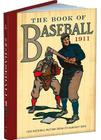 The Book of Baseball, 1911: Our National Pastime from Its Earliest Days (Dover Baseball) Cover Image