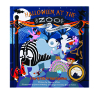 Halloween at the Zoo 10th Anniversary Edition: A Pop-Up Trick-Or-Treat Experience Cover Image