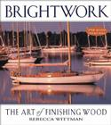 Brightwork: The Art of Finishing Wood Cover Image