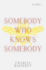 Somebody Who Knows Somebody Cover Image