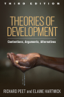 Theories of Development, Third Edition: Contentions, Arguments, Alternatives Cover Image