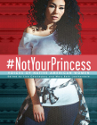 #notyourprincess: Voices of Native American Women Cover Image