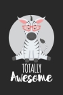 Totally Awesome Zebra: Schulplaner, Hausaufgabenheft, Tagebuch, Notizbuch, Buch 91 Seiten im Softcover für alles, was man sich notieren und n Cover Image