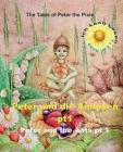 Peter the Pixie: Peter und die Ameisen Pt 1 Ich kann Lesen - Al - Eng Cover Image