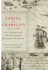Samuel de Champlain before 1604: Des Sauvages and other Documents Related to the Period Cover Image