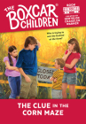The Clue in the Corn Maze (The Boxcar Children Mysteries #101) Cover Image