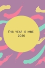 2020: This year is mine Cover Image