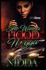 She Wanna Hood N*gga Cover Image