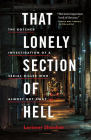 That Lonely Section of Hell: The Botched Investigation of a Serial Killer Who Almost Got Away Cover Image